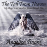 The Fall from Heaven (Episode 1): My Angel Is on Vacation Series (Unabridged)