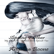 Slipping-further-my-angel-is-on-vacation-unabridged