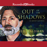 Out of the Shadows: An Artist's Journey (Unabridged)