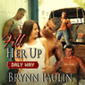 Fill Her Up: Daly Way, Book 3 (Unabridged)