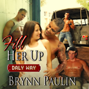 Fill-her-up-daly-way-book-3-unabridged
