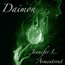 Daimon: The Prequel to Half-Blood (Unabridged)