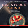 Lost and Found Sound, Volume One