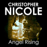 Angel Rising: Angel Fehrbach Series, Book 6 (Unabridged)