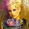 The Lotus Effect: Rise Of The Ardent (Volume 1) (Unabridged)