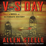 V-S Day: A Novel of Alternate History (Unabridged)