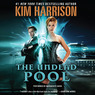 The Undead Pool: The Hollows, Book 12 (Unabridged)