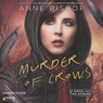Murder of Crows: A Novel of the Others, Book 2 (Unabridged)